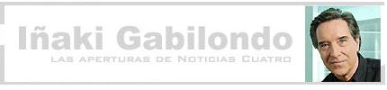 Las aperturas del informativo de Iñaki Gabilondo, cada día